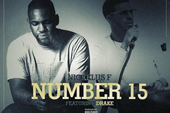 NEW MUSIC: NICKELUS F & DRAKE – NUMBER 15