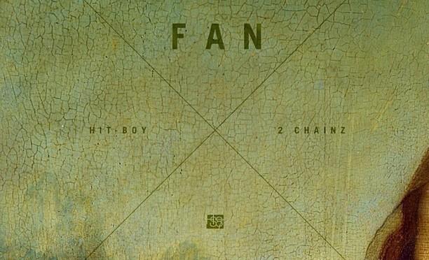 NEW MUSIC: HIT-BOY & 2CHAINZ – FAN (REMIX)