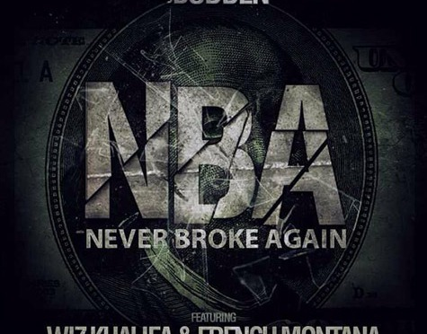 NEW MUSIC: JOE BUDDEN WIZ KHALIFA & FRENCH MONTANA – NBA (NEVER BROKE AGAIN)