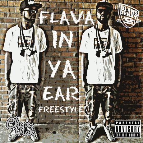 DJ YRS Jerzy Ft. Chox-Mak - Flava In Ya Ear (Freestyle)