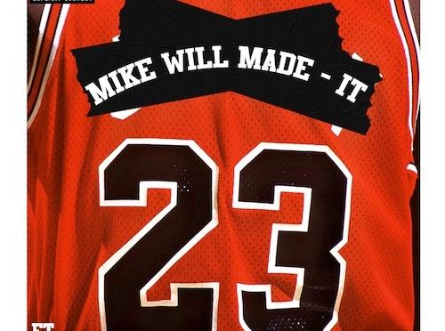 Mike Will Made It Ft Miley Cyrus, Wiz Khalifa & Juicy J – 23