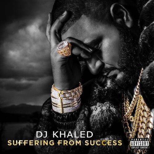 DJ Khaled – Suffering From Success (Album Tracklist)