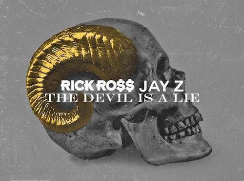 Rick Ross Ft Jay-Z – The Devil Is A Lie