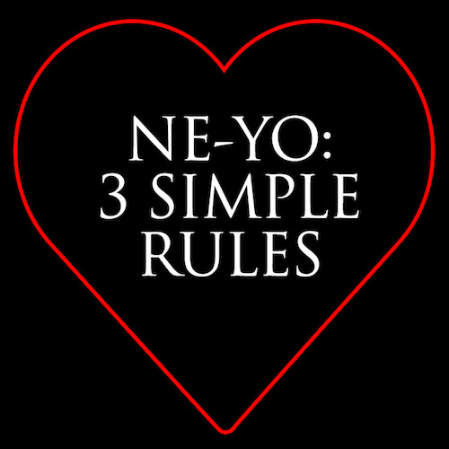 Ne-Yo – 3 Simple Rules EP