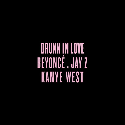 Kanye West – Drunk In Love (Remix)