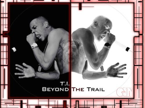 Video: T.I. – Beyond The Trail (Documentary)